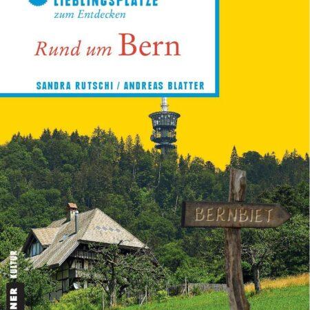Lp Rund Um Bern Rz Page 001 Sandra Rutschi |Autorin Bern