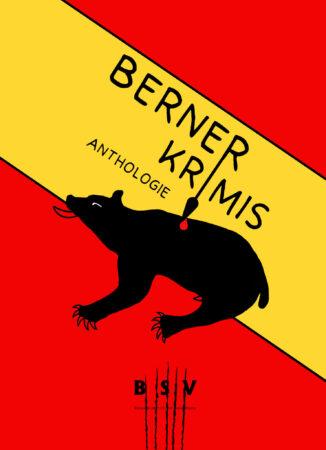 Cover Berner Krimis 2021 10 17 at 03 41 35 Sandra Rutschi |Autorin Bern