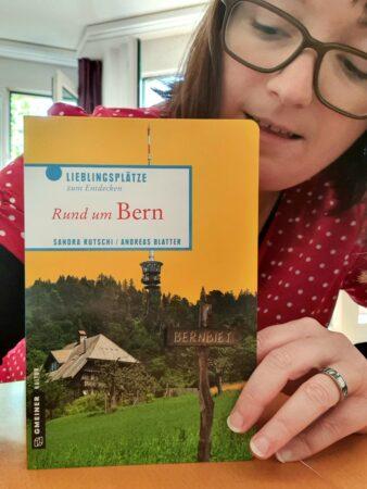 Mit Rund Um Bern Sandra Rutschi |Autorin Bern